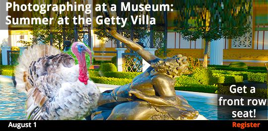 Photographing at a Museum: Summer at the Getty Villa  8/1