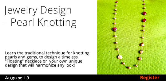 Jewelry Design - Pearl Knotting   8/13