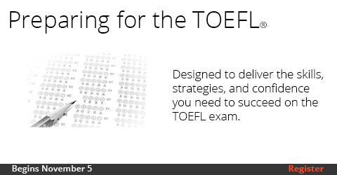 Preparing for the TOEFL, Nov 5