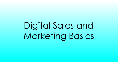 Digital Sales and Marketing Basics