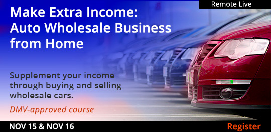 Make Extra Income: Auto Wholesale Business from Home (Remote Live), 11/15/2021 -11/16/2021
