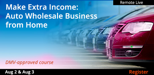 Make Extra Income: Auto Wholesale Business from Home (Remote Live),  8/2/2021 - 8/3/2021