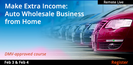 Make Extra Income:  Auto Wholesale Business from Home, 2/3/2021-2/4/2021