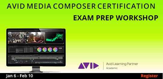 AVID Media Composer Exam Prep, 1/6/2020 - 2/10/2020