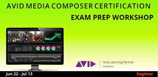 Avid Media Composer Exam Prep Workshop, 6/22/2019 - 7/13/2019