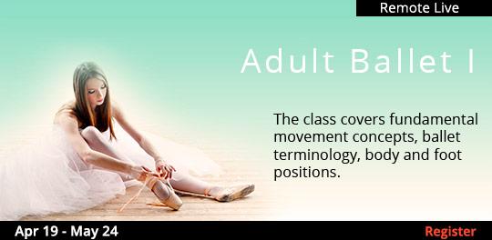 Adult Ballet I (Remote Live),  4/19/2021 - 5/24/2021