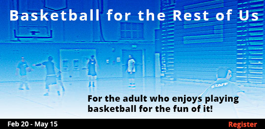 Basketball for the Rest of Us, 2/20/2019 - 5/15/2019