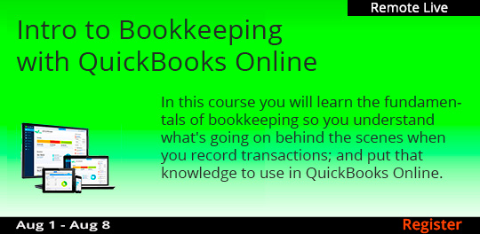 Intro to Bookkeeping with QuickBooks Online (Remote Live), 8/1/2020 - 8/8/2020