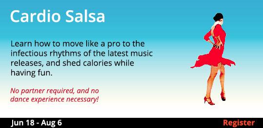 Cardio Salsa, 6/18/2019 - 8/6/2019