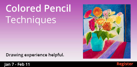Colored Pencil Techniques, 1/7/2020 - 2/11/2020