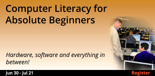 Computer Literacy for Absolute Beginners, 6/30/2018 - 7/21/2018