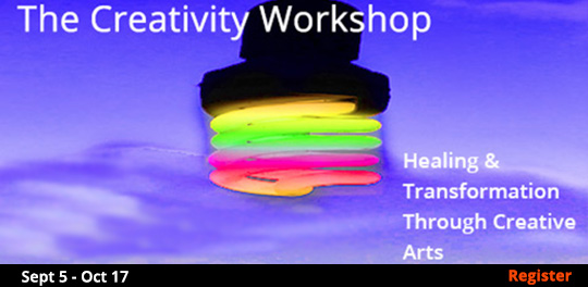 The Creativity Workshop - Healing & Transformation Through Creative Arts, 9/5/2018 - 10/17/2018