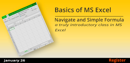 Basics of MS Excel – Navigate and Simple Formula, 1/26/2019