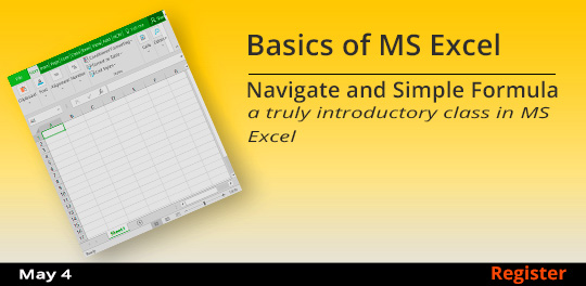 Basics of MS Excel - Navigate and Simple Formulas, 5/4/2019