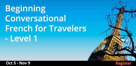 Beginning Conversational French for Travelers - Level 1, 10/5/2019 - 11/9/2019
