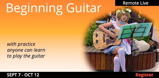 Beginning Guitar (Remote Live) 09/07/2021 - 10/12/2021