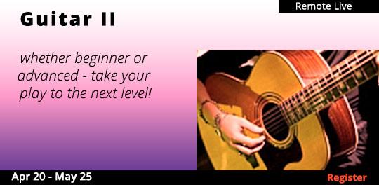 Guitar II (Remote Live), 4/20/2021 - 5/25/2021