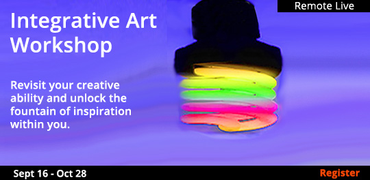 Integrative Art Workshop (Remote Live), 9/16/2020 - 10/28/2020