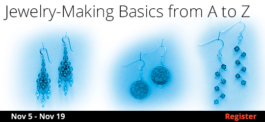 Jewelry-Making Basics from A to Z, 11/5/2019 - 11/19/2019