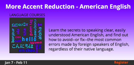 Accent Reduction - American English, 1/7/2020 - 2/11/2020