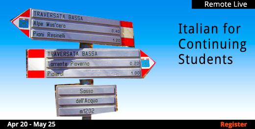 Italian for Continuing Students (Remote Live), 4/20/2021 - 5/25/2021