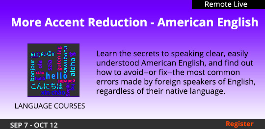 More Accent Reduction - American English (Remote Live) 09/07/2021 - 10/12/202