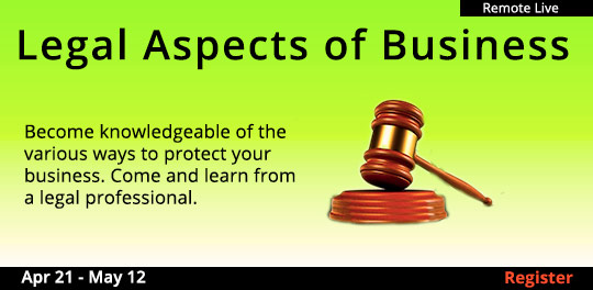 Legal Aspects of Business (Remote Live), 4/21/2021 - 5/12/2021