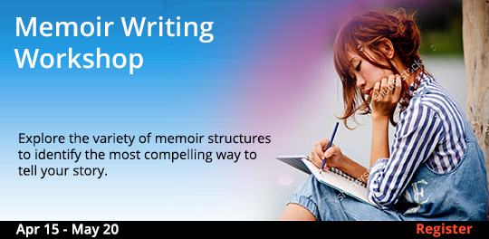 Memoir Writing Workshop,   4/15/2019 - 5/20/2019