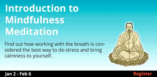 Introduction to Mindfulness Meditation, 1/2/2019 - 2/6/2019
