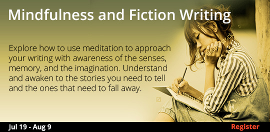 Mindfulness and Fiction Writing, 7/19/2018 - 8/9/2018