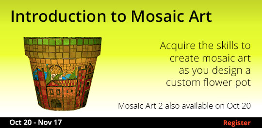 Introduction to Mosaic Art, 10/20/2018 - 11/17/2018