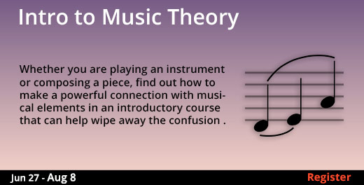 Intro to Music Theory, 6/27/2018 - 8/8/2018