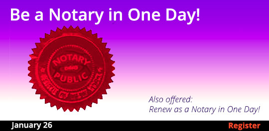 Become a Notary in One Day, 1/26/2019 - 1/26/2019