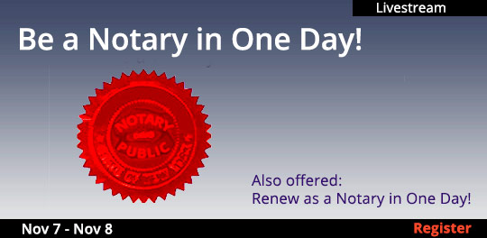Become a Notary Public (Livestream), 11/07/2020 - 11/08/2020