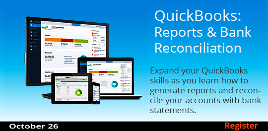 QuickBooks: Reports & Bank Reconciliation, 10/26/2019 - 10/26/2019