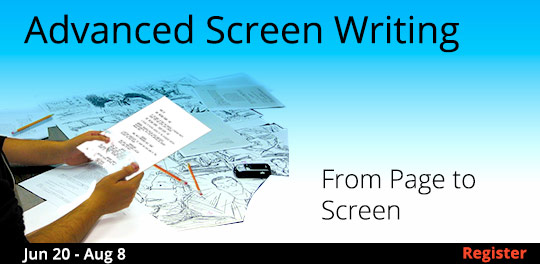 Advanced Screenwriting: From Page to Screen, 6/20/2018 - 8/8/2018