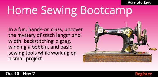 Home Sewing Bootcamp (Remote Live), 10/10/2020 - 11/07/2020