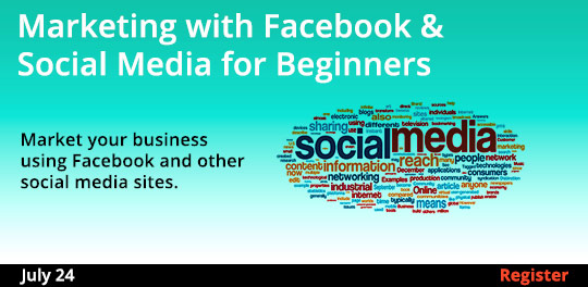 Marketing with Facebook & Social Media for Beginners, 7/24/2018