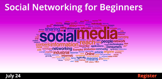 Social Networking for Beginners, 7/24/2019