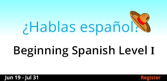 Beginning Spanish - Level 1, 6/19/2018 - 7/31/2018
