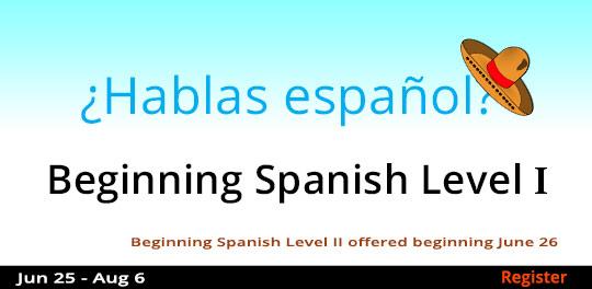 Beginning Spanish - Level 1, 6/25/2019 - 8/6/2019