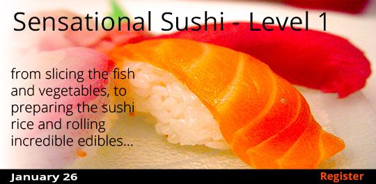 Sensational Sushi - Level 1, 1/26/2019