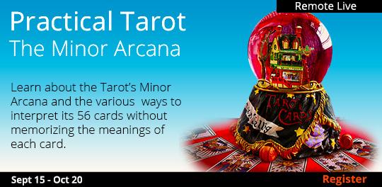 Practical Tarot - The Minor Arcana (Remote Live)  09/15/2020 -10/20/2020