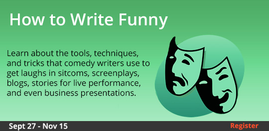How to Write Funny, 9/27/2018 - 11/15/2018