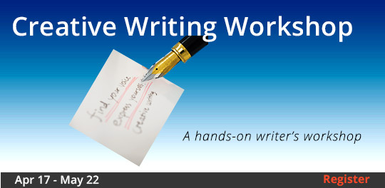 Creative Writing Workshop, 4/17/2018 - 5/22/2018