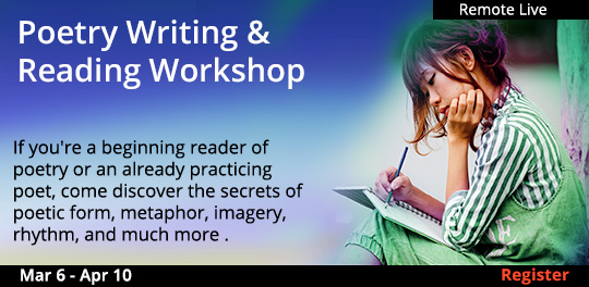 Poetry Writing & Reading Workshop, 03/06/2021 - 04/10/2021
