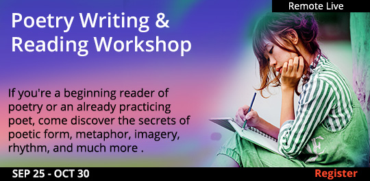 Poetry Writing & Reading Workshop (Remote Live), 09/25/2021 - 10/30/2021
