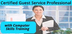 Certified Guest Service Professional (CGSP) with Computer Skills Training