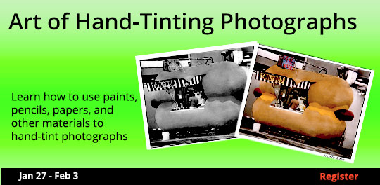 The Art of Hand-Tinting Photographs, 1/27/2018 - 2/3/2018