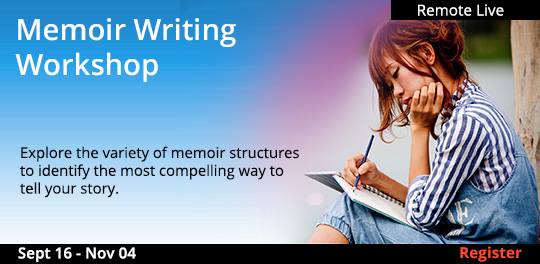 Memoir Writing Workshop, (Remote Live), 9/16/2020 - 11/04/2020